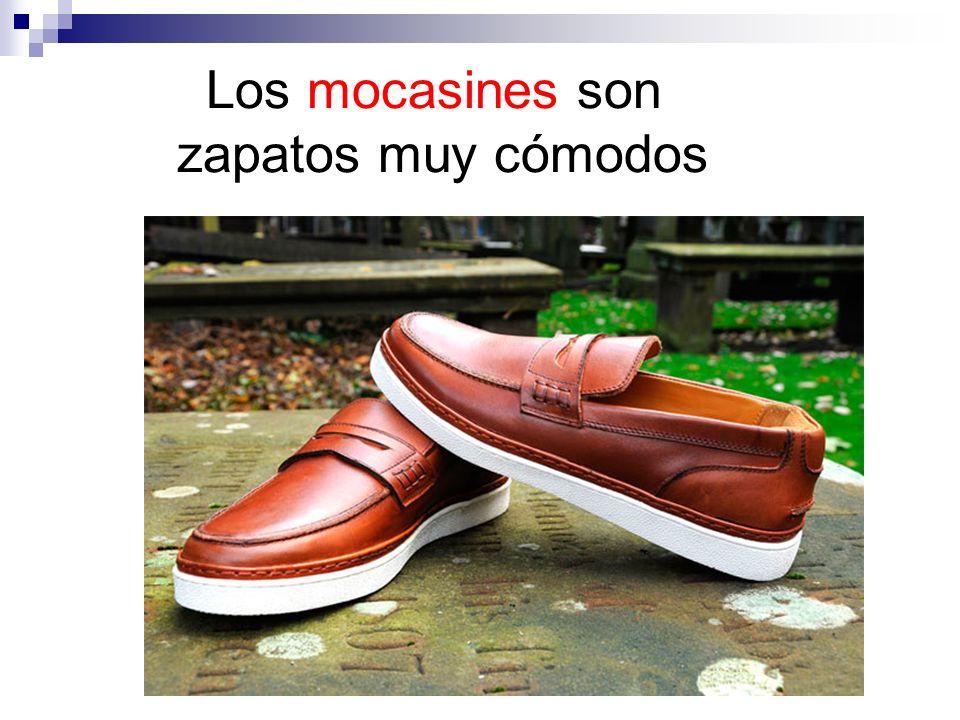 Los mocasines son zapatos muy cómodos