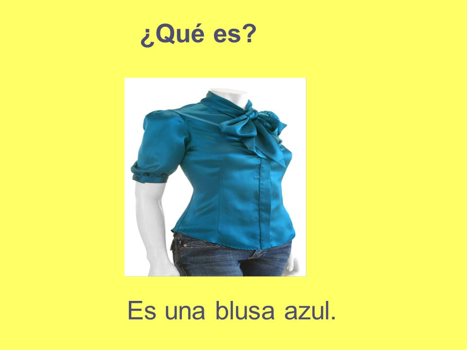 ¿Qué es Es una blusa azul.