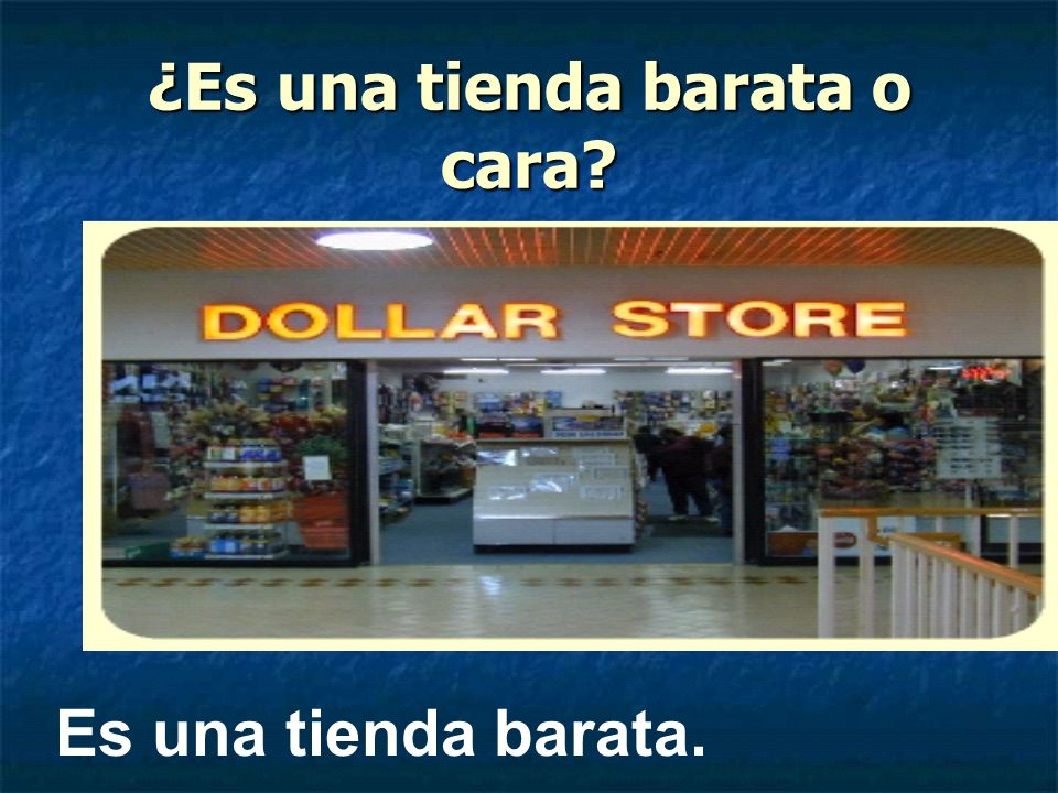 ¿Es una tienda barata o cara