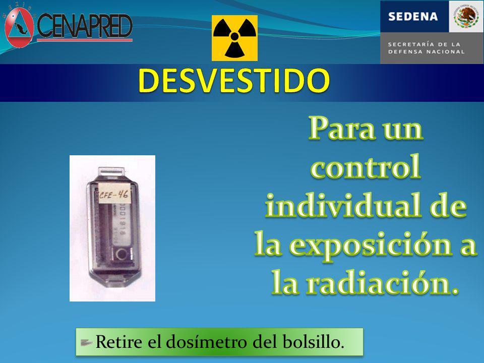 control individual de la exposición a la radiación.