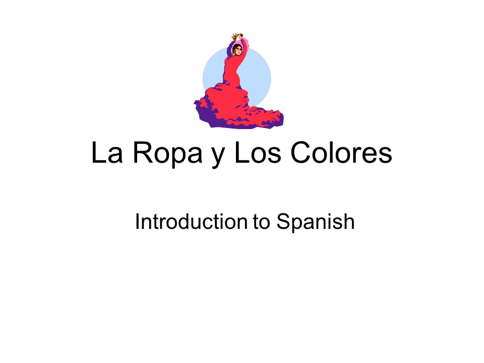 Introduction to Spanish