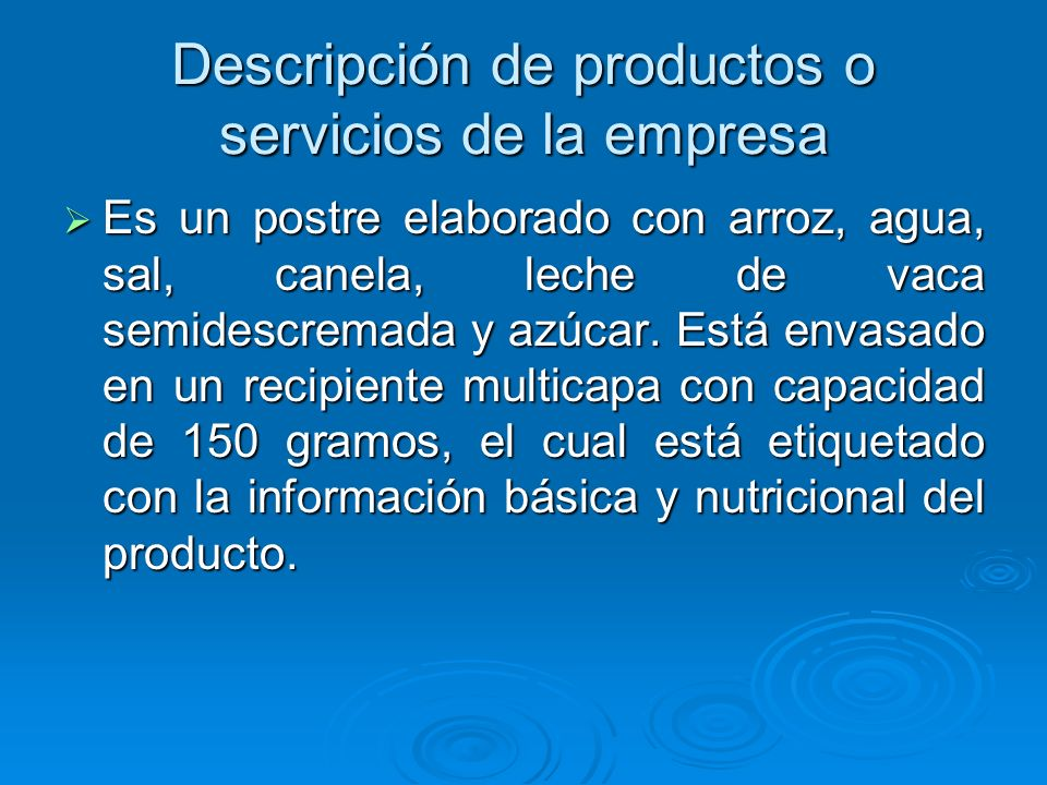 Descripción de productos o servicios de la empresa