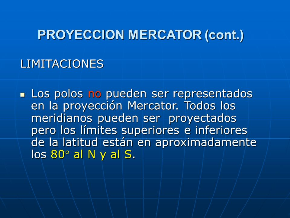 PROYECCION MERCATOR (cont.)