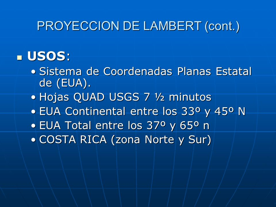 PROYECCION DE LAMBERT (cont.)
