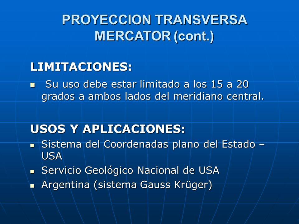 PROYECCION TRANSVERSA MERCATOR (cont.)