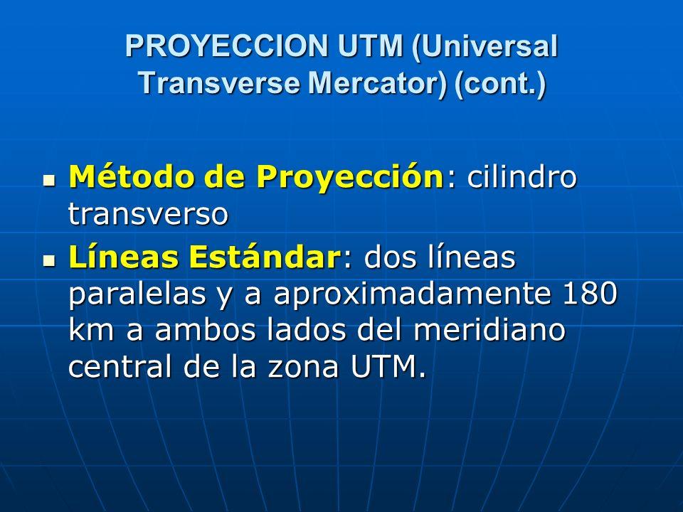 PROYECCION UTM (Universal Transverse Mercator) (cont.)