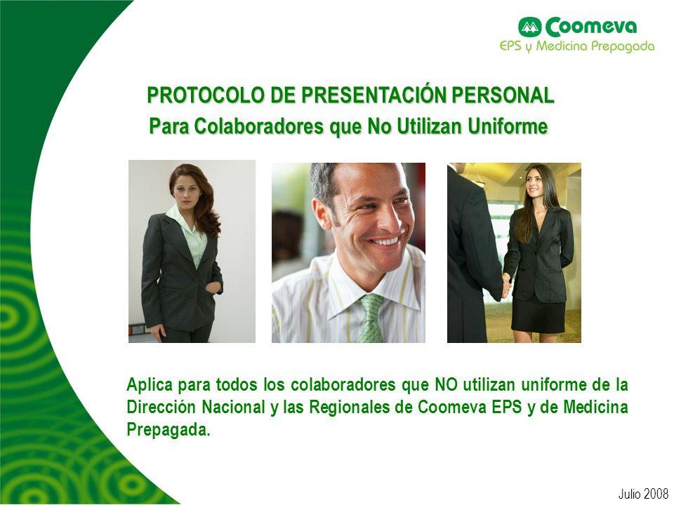 PROTOCOLO DE PRESENTACIÓN PERSONAL Para Colaboradores que No Utilizan Uniforme