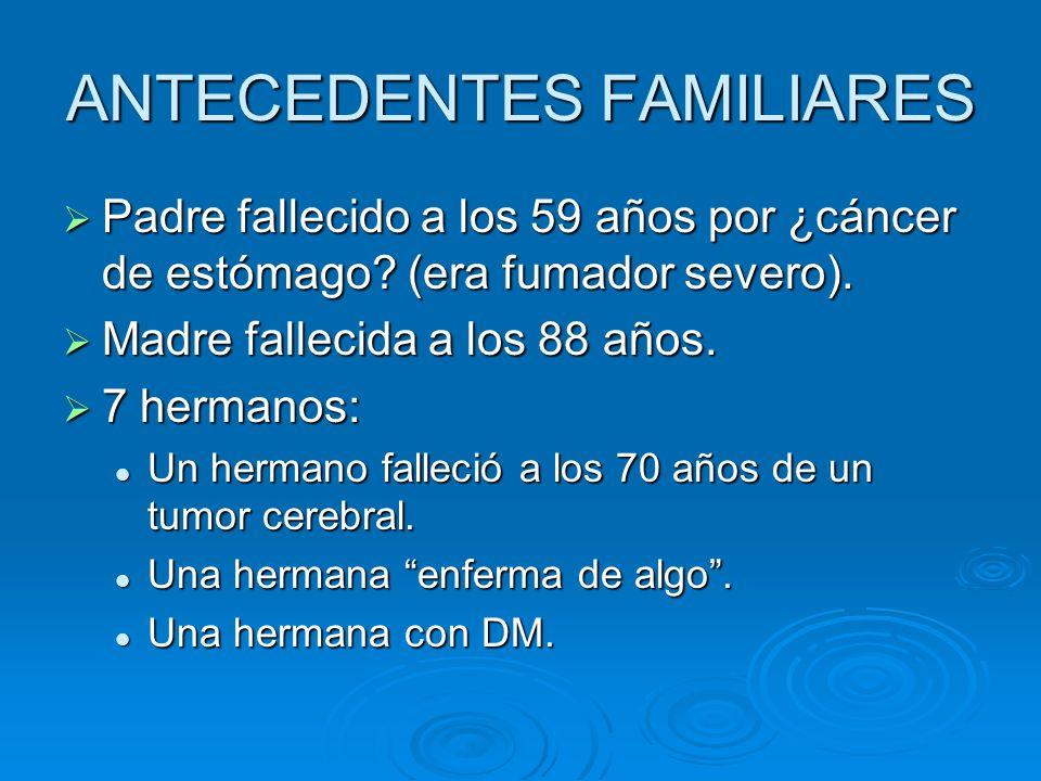 ANTECEDENTES FAMILIARES
