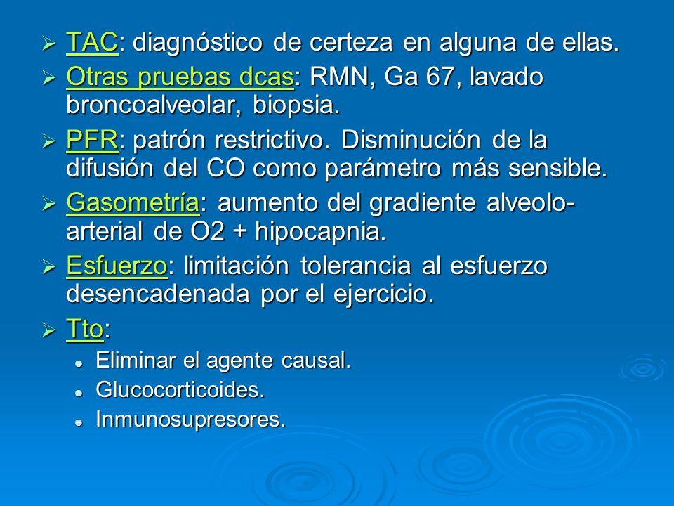 TAC: diagnóstico de certeza en alguna de ellas.