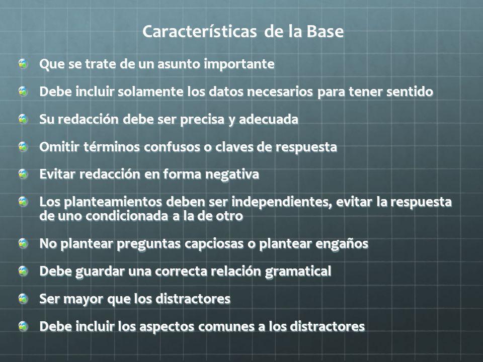 Características de la Base