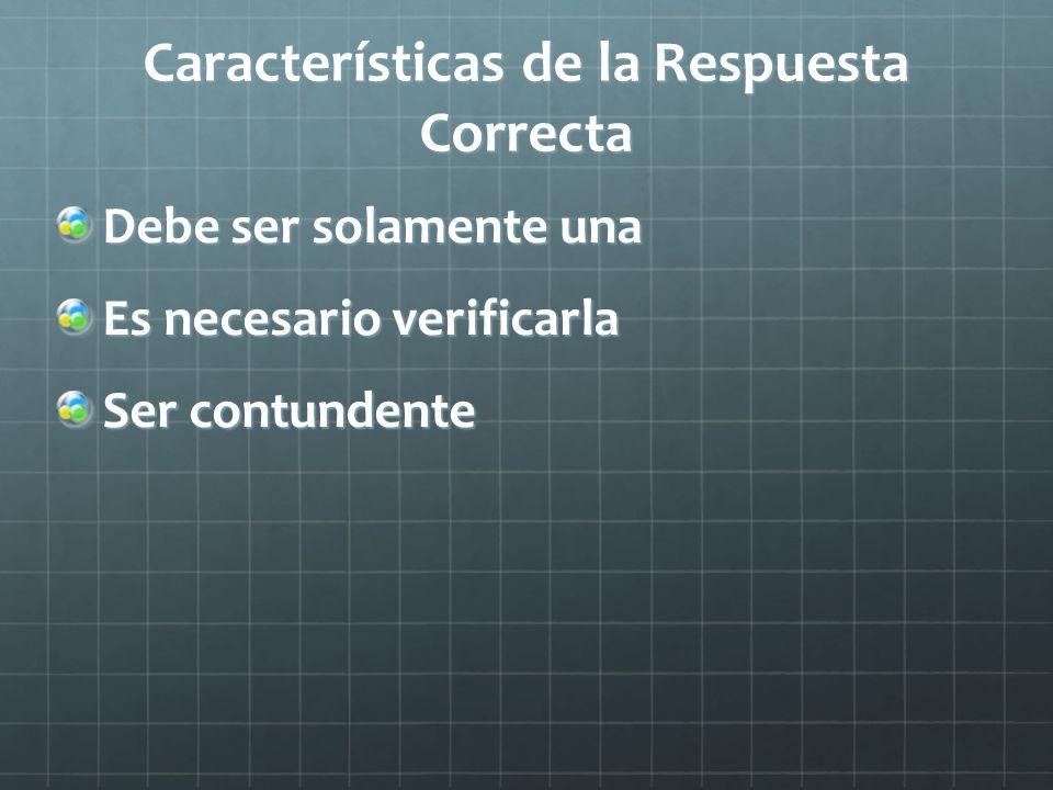 Características de la Respuesta Correcta