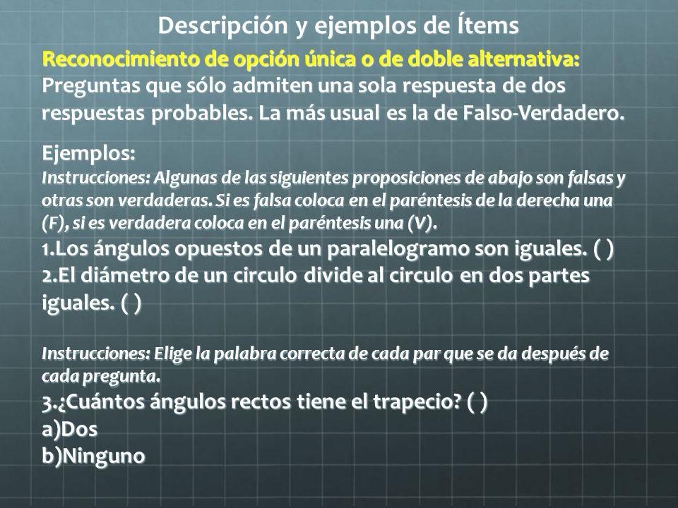 Descripción y ejemplos de Ítems