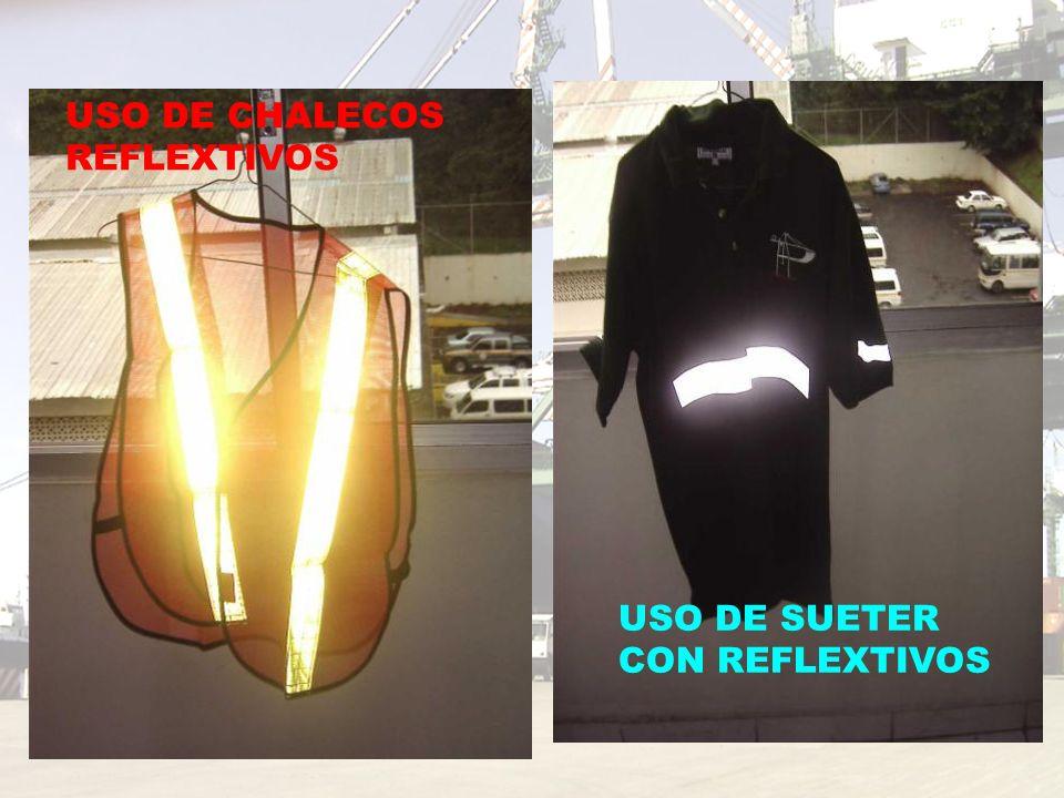 USO DE CHALECOS REFLEXTIVOS