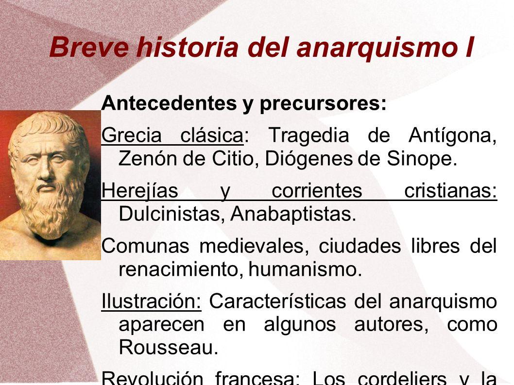 Breve historia del anarquismo I