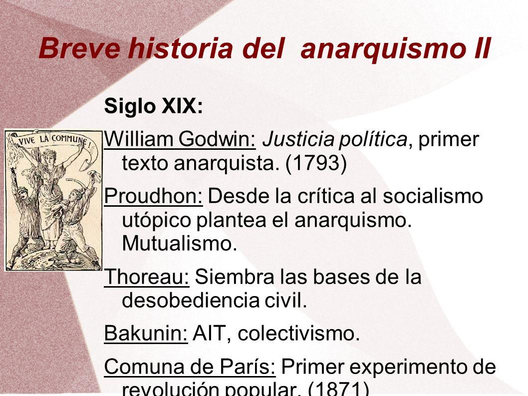 Breve historia del anarquismo II