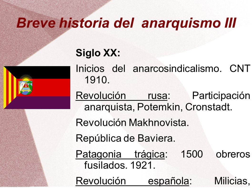 Breve historia del anarquismo III