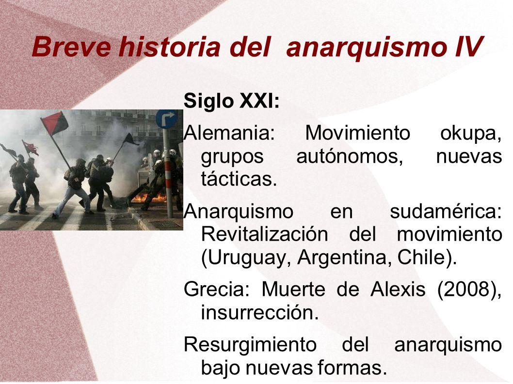 Breve historia del anarquismo IV