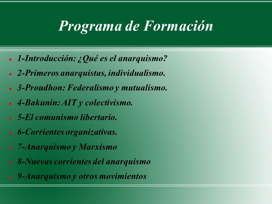 Programa de Formación 1-Introducción: ¿Qué es el anarquismo