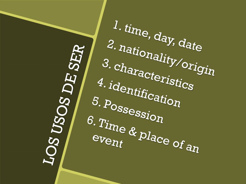 1. time, day, date 2. nationality/origin 3. characteristics 4