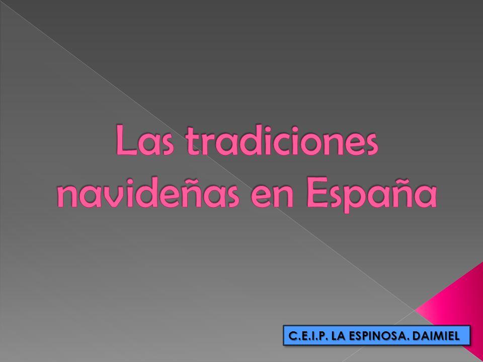 Las tradiciones navideñas en España