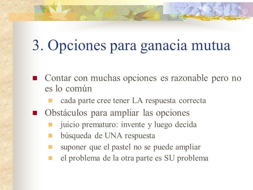 3. Opciones para ganacia mutua