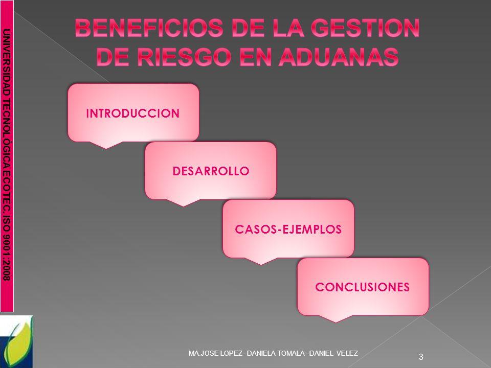 BENEFICIOS DE LA GESTION DE RIESGO EN ADUANAS