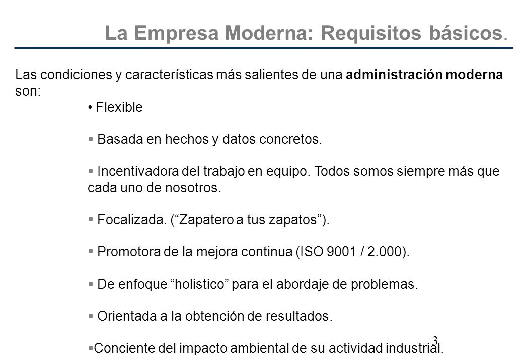 La Empresa Moderna: Requisitos básicos.