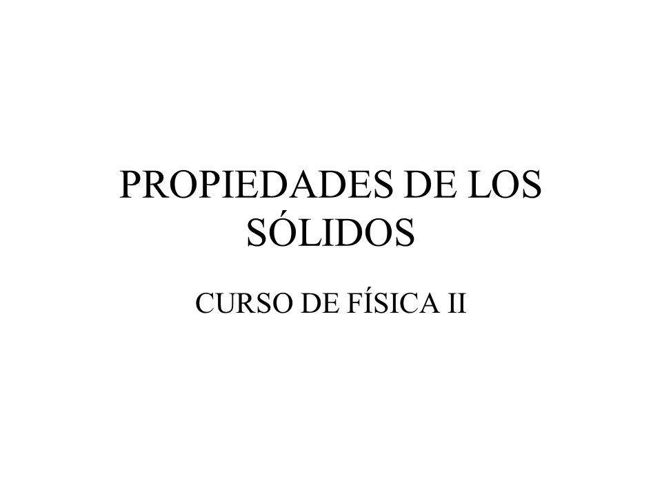 PROPIEDADES DE LOS SÓLIDOS