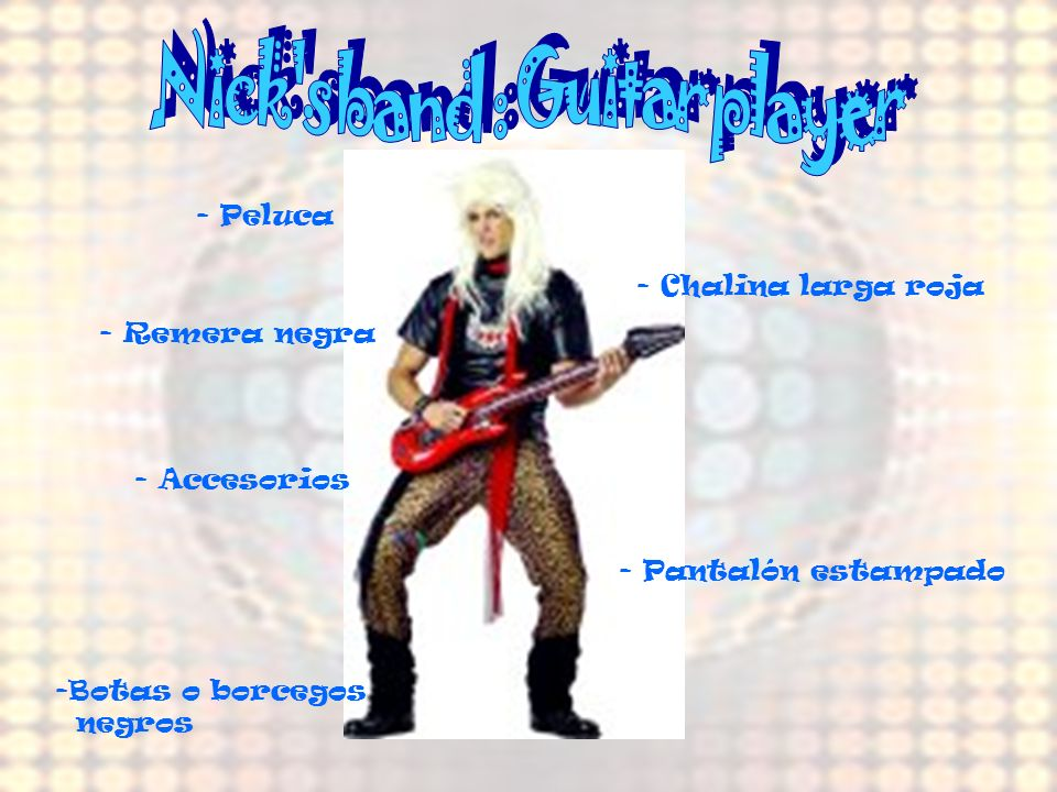 Nick s band : Guitar player
