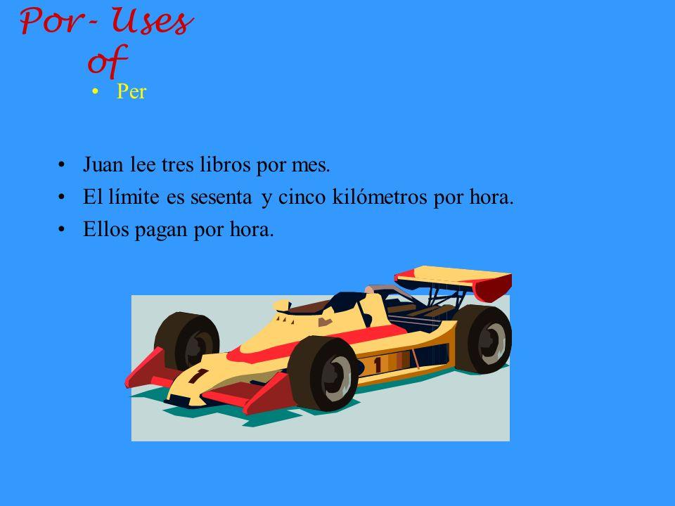 Por- Uses of Per Juan lee tres libros por mes.