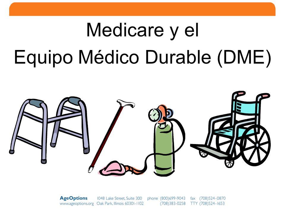 Equipo Médico Durable (DME)