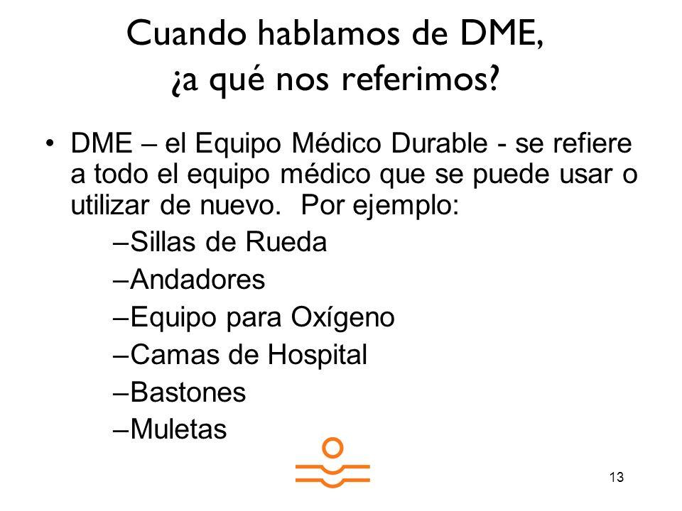 Cuando hablamos de DME, ¿a qué nos referimos