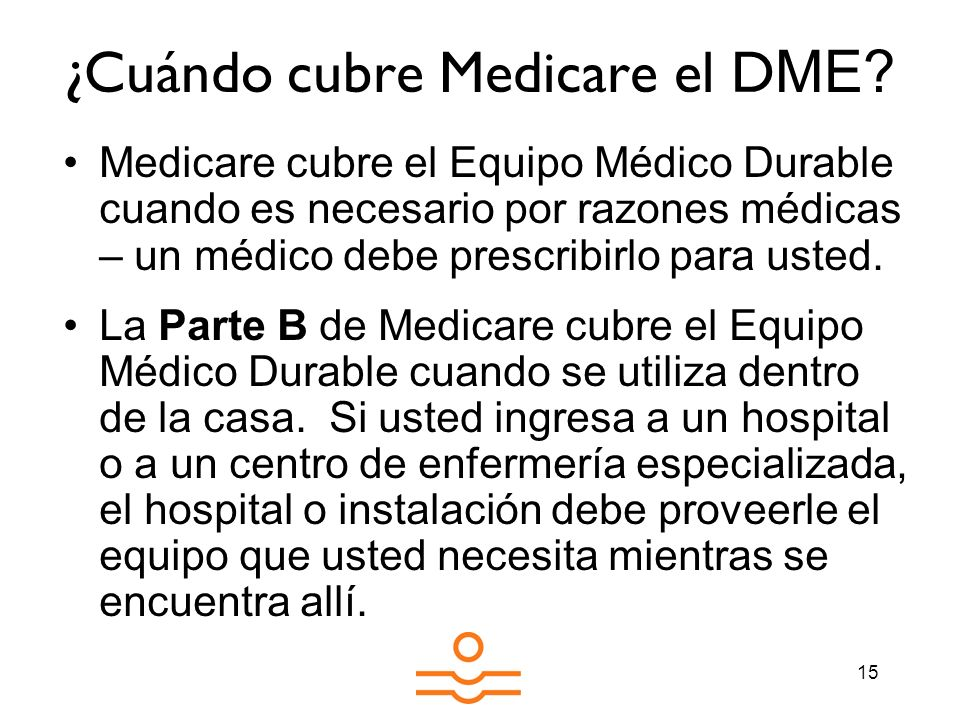¿Cuándo cubre Medicare el DME