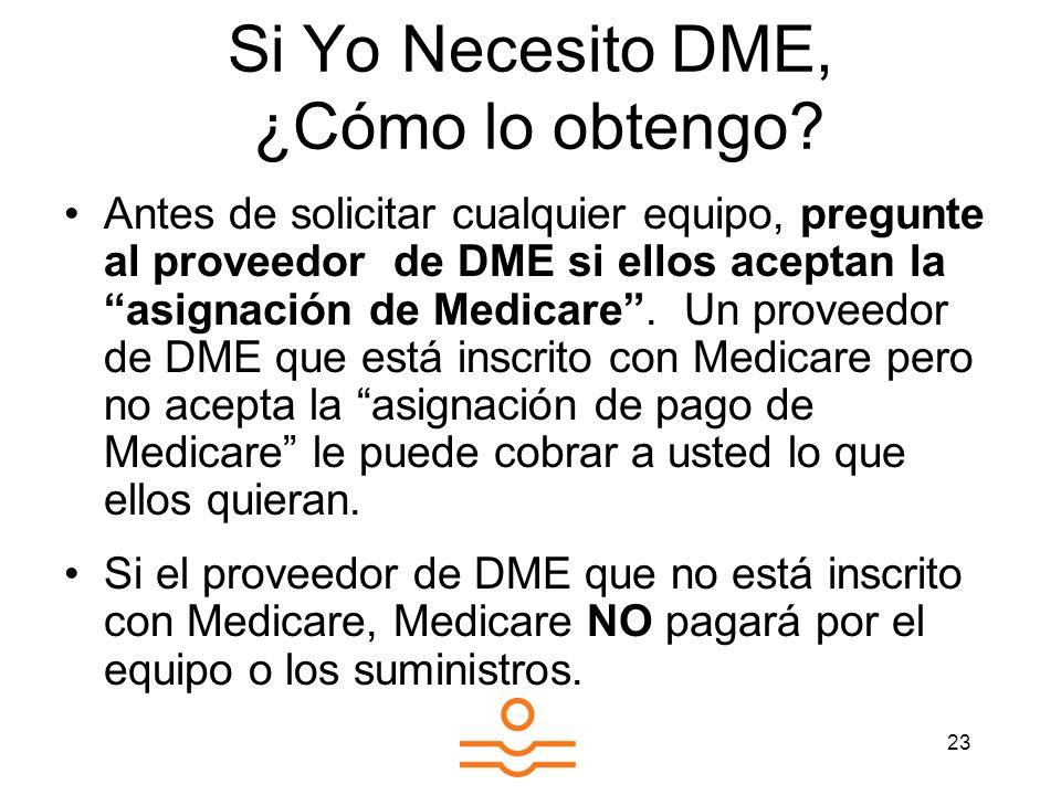 Si Yo Necesito DME, ¿Cómo lo obtengo