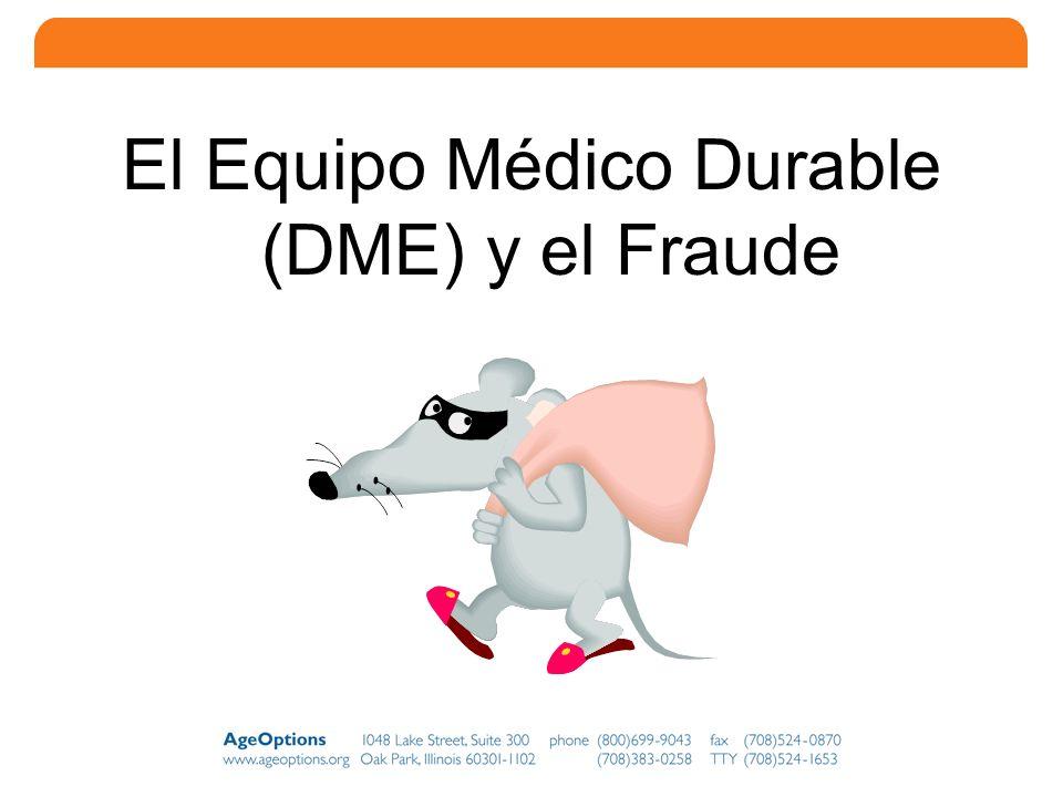 El Equipo Médico Durable (DME) y el Fraude
