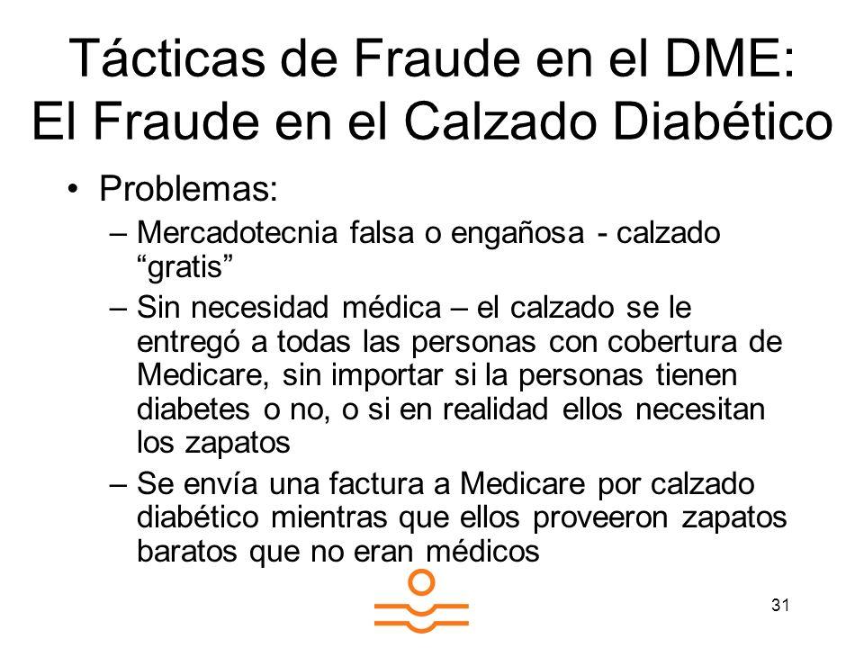 Tácticas de Fraude en el DME: El Fraude en el Calzado Diabético