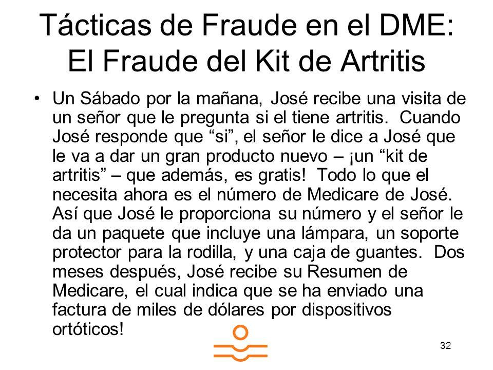Tácticas de Fraude en el DME: El Fraude del Kit de Artritis
