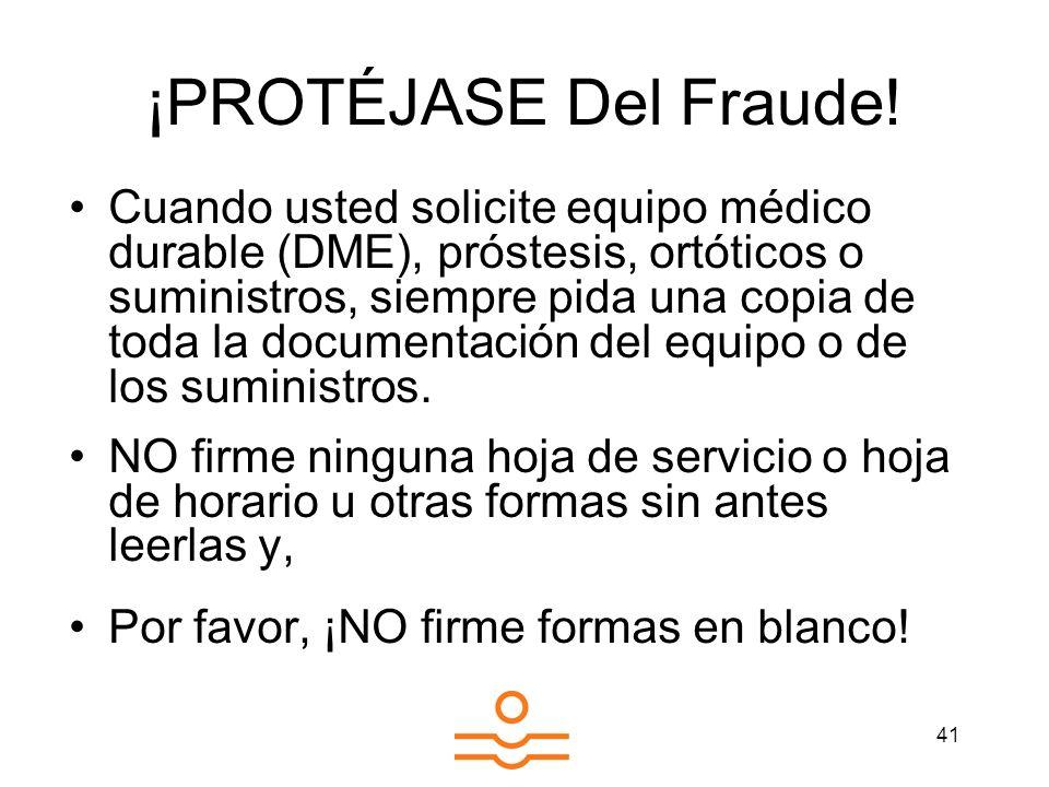 ¡PROTÉJASE Del Fraude!