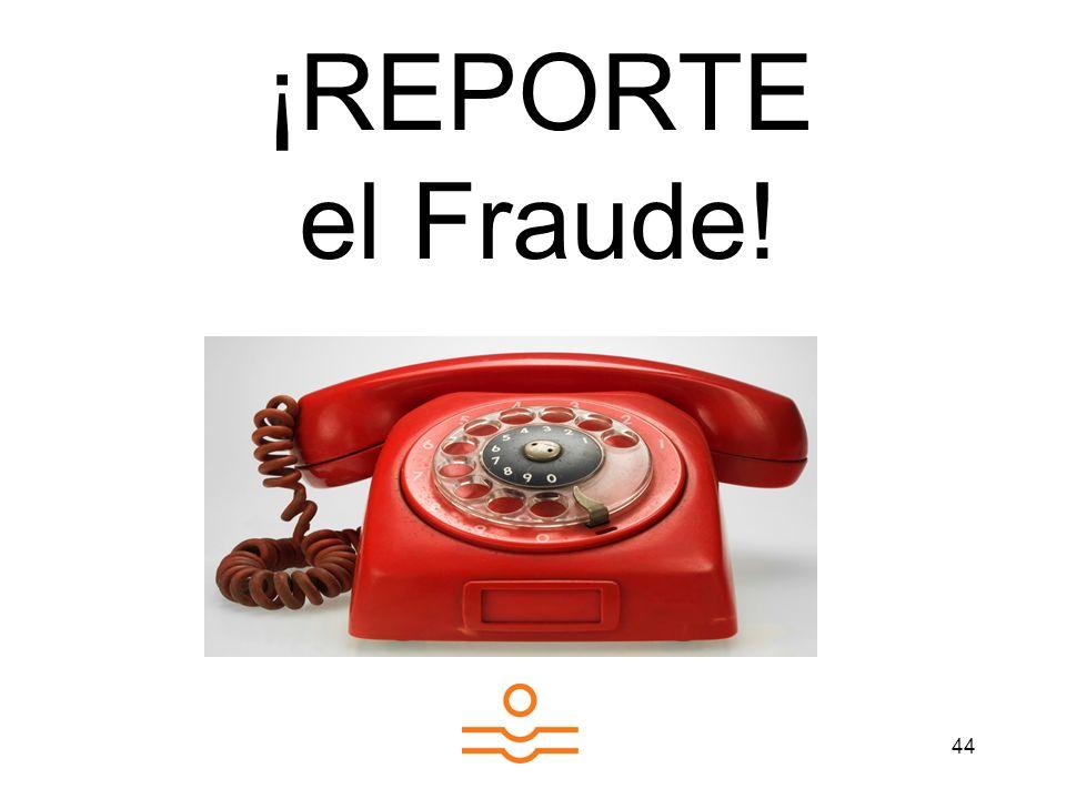 ¡REPORTE el Fraude!