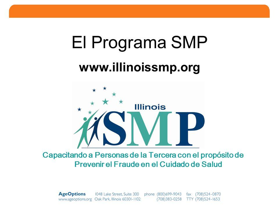 El Programa SMP www.illinoissmp.org