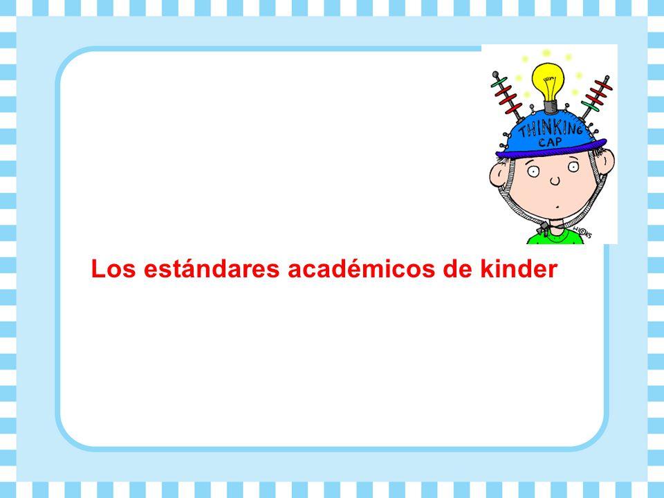 Los estándares académicos de kinder