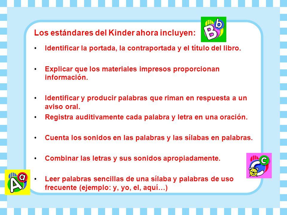 Los estándares del Kinder ahora incluyen: