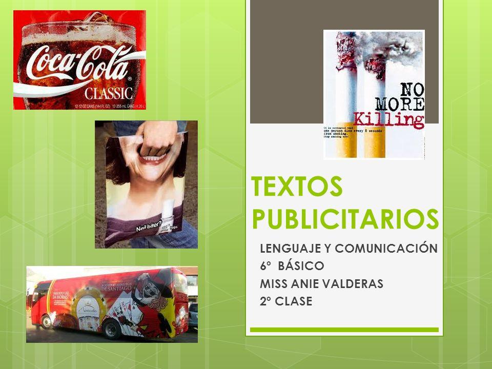 LENGUAJE Y COMUNICACIÓN 6º BÁSICO MISS ANIE VALDERAS 2º CLASE