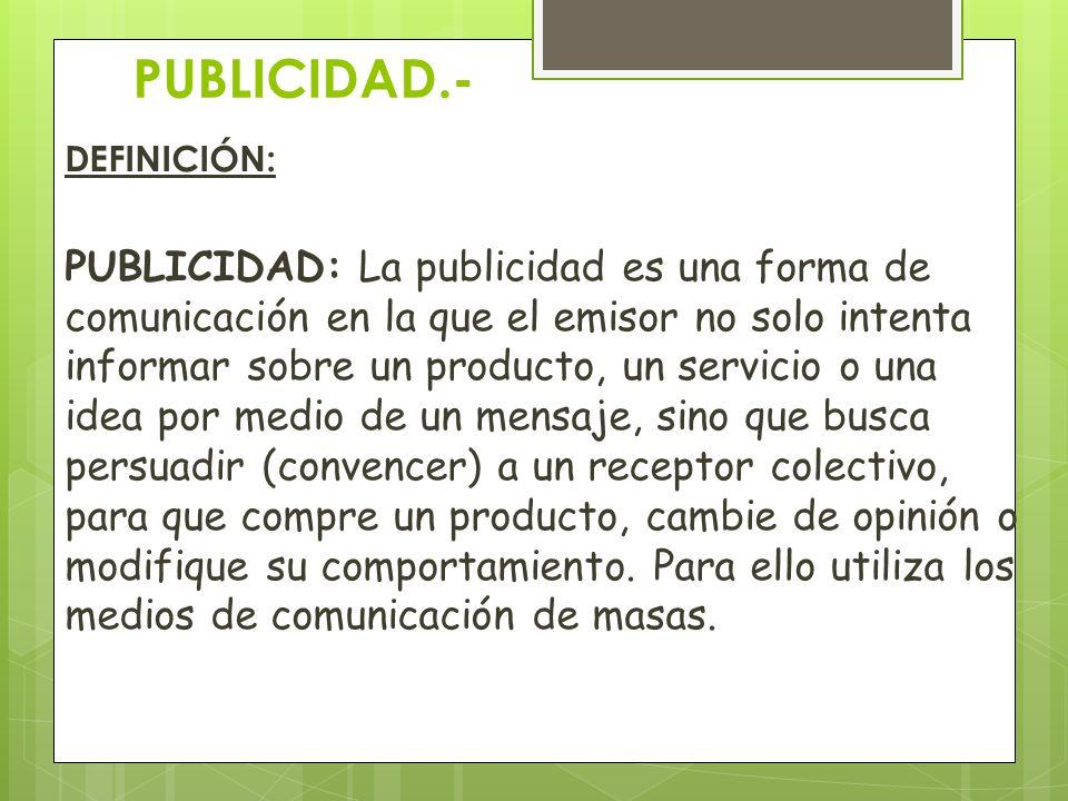 PUBLICIDAD.- DEFINICIÓN: