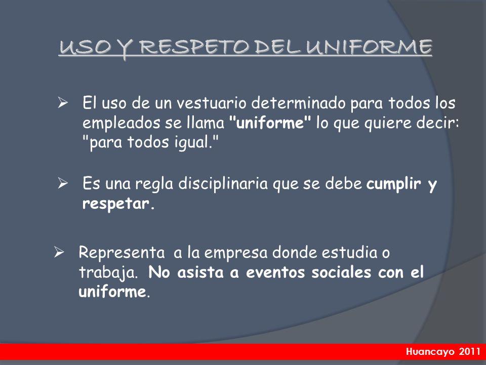 USO Y RESPETO DEL UNIFORME