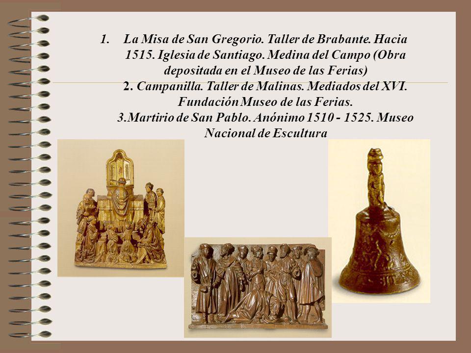 La Misa de San Gregorio. Taller de Brabante. Hacia 1515