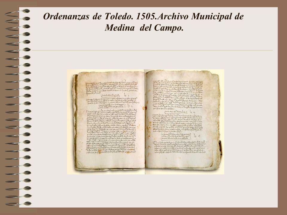 Ordenanzas de Toledo. 1505.Archivo Municipal de