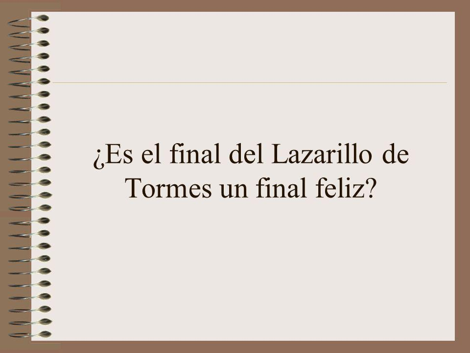¿Es el final del Lazarillo de Tormes un final feliz