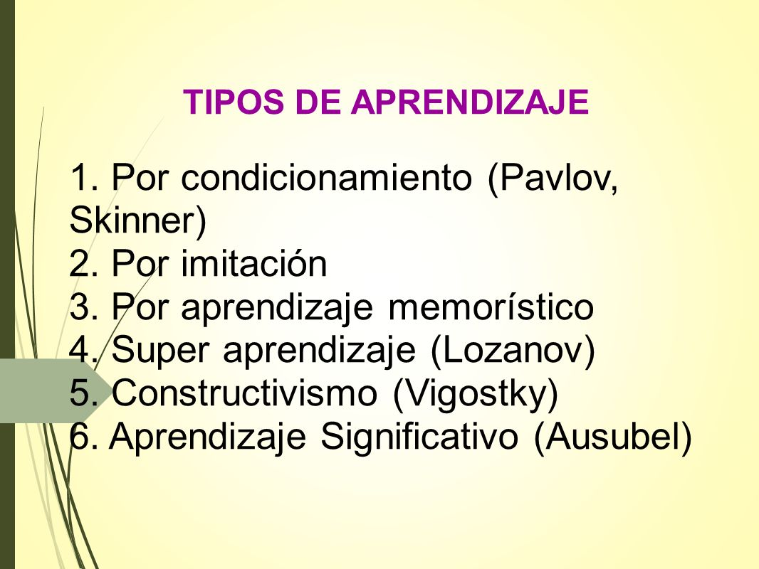 1. Por condicionamiento (Pavlov, Skinner) 2. Por imitación