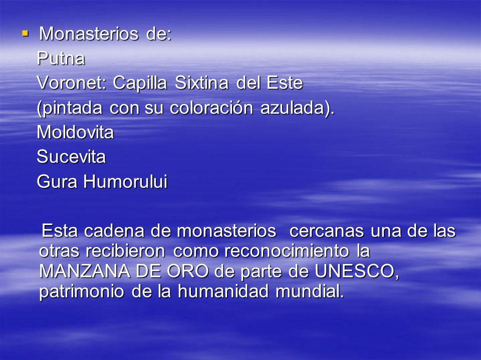 Monasterios de: Putna. Voronet: Capilla Sixtina del Este. (pintada con su coloración azulada). Moldovita.